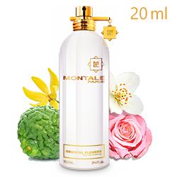 Montale Oriental Flowers «Восточные Цветы» - Парфюмерная вода 20ml